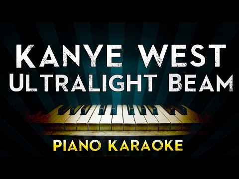 Kanye West - Ultralight Beam  | Piano Karaoke Instrumental Lyrics Cover Sing Along