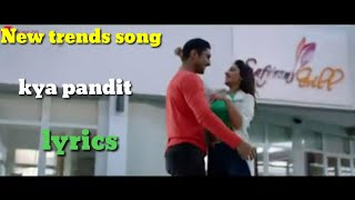 kya-pandit-new-song