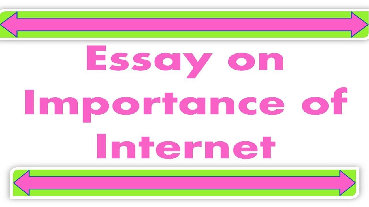 importance of internet essay