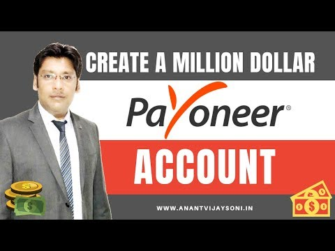 How to Create a Million Dollar Payoneer Account - Best Payment Gateway - Hindi - Anant Vijay Soni