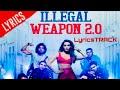 Illegal Weapon 2.0 Lyrics | Street Dancer 3D | Varun D, Shraddha K | Tanishk B,Jasmine S,Garry S