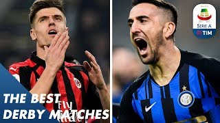 The Best Derby Matches of The Season | 2018/2019 | Serie A
