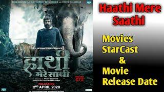 Haathi Mere Saathi(2020 Movie) Rana Daggubati/Vishnu Vishal/Pulkit Samrat/Shriya Pilgaonkar/Zoya