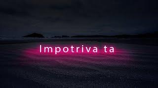 Jayoh feat. Onix - Impotriva ta (Official Audio)