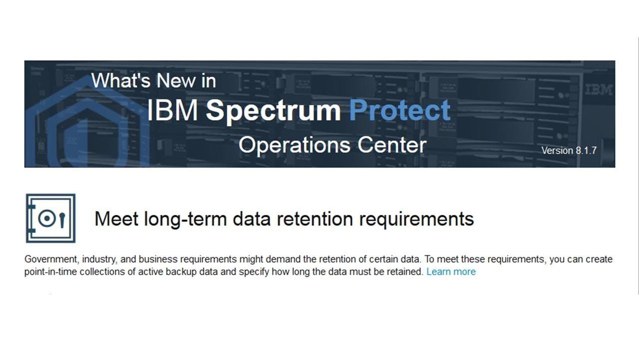 IBM Spectrum Protect 8 1 7 - Retention Sets (One Protect) - Demo