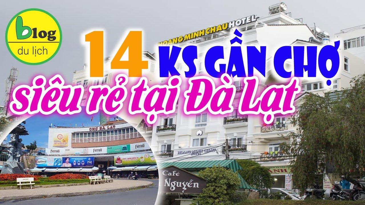 14 khách sạn Đà Lạt giá rẻ nằm ngay chợ giá dưới 500.000VNĐ