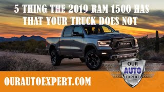 5 things The 2019 Ram has that your truck does not