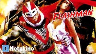 Flashman (Sci-Fi, Action, ganze Filme auf Deutsch schauen, komplette Filme auf Deutsch schauen)
