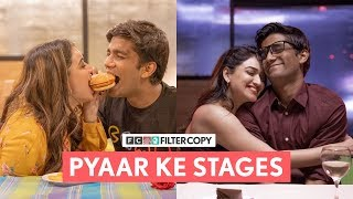 FilterCopy | Pyaar Ke Stages | Ft. Manish Kharage and Monica Sehgal