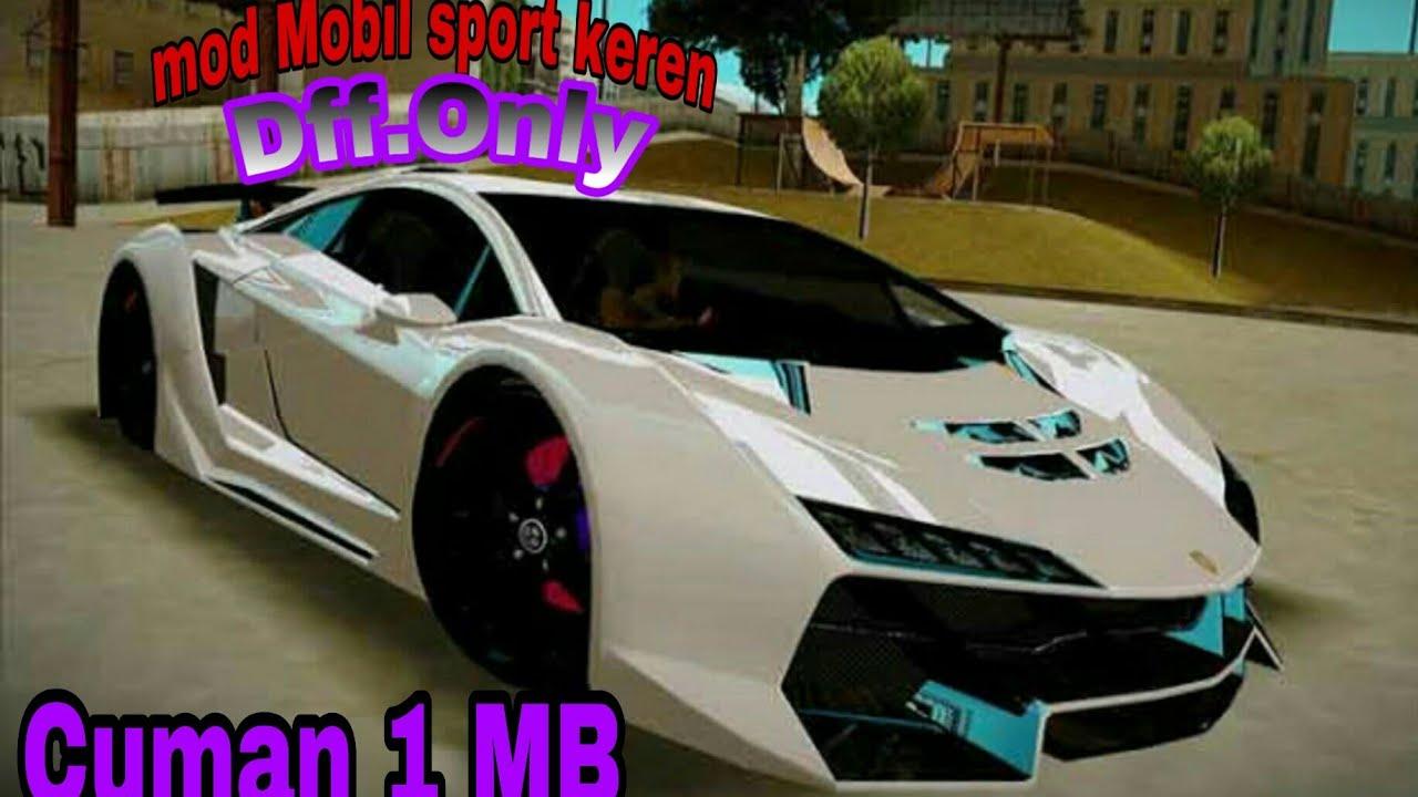 Cuman 1 Mb Mod Mobil Sport Keren Dff Only Youtube