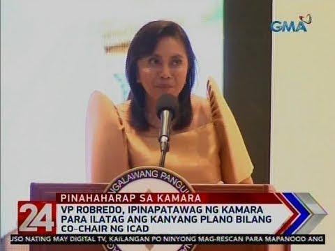 24 Oras: VP Robredo, ipinapatawag ng kamara para ilatag ang kanyang plano bilang co-chair ng ICAD