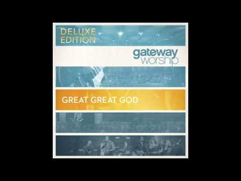 Holy Holy Holy (Savior King) (Studio Version) - Gateway Worship
