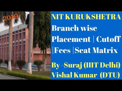 NIT KURUKSHETRA - Branch Wise Placement | Cutoff | Fees | Seat Matrix