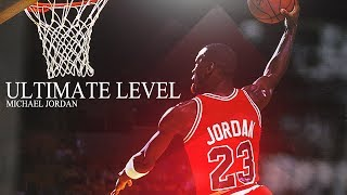 MICHAEL JORDAN ULTIMATE LEVEL