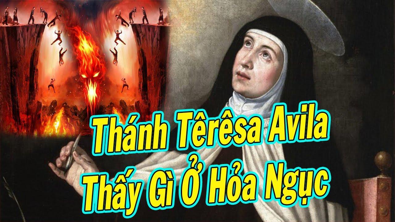 Thánh Têrêsa Avila Thấy Gì Ở Hỏa Ngục