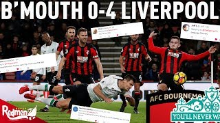 Bournemouth​ v Liverpool 0-4​ |  Liverpool Fan Twitter Reactions