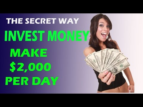 #New How To Invest Money - Best Way To Invest Money Earned $2,000 Per Day