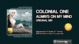 Colonial One feat. Isa Bell - Always On My Mind (Original Mix) [featured on ASOT Bonus Hour 008]