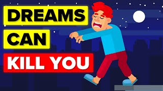 Scientists Reveal How Dreams Can Kill You In Real Life