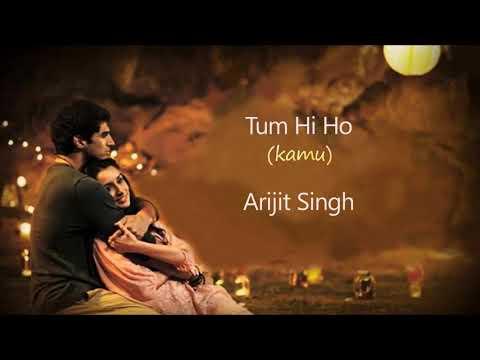 Arijit Singh - Tum Hi Ho (Lirik Dan Terjemahan Bahasa Indonesia)