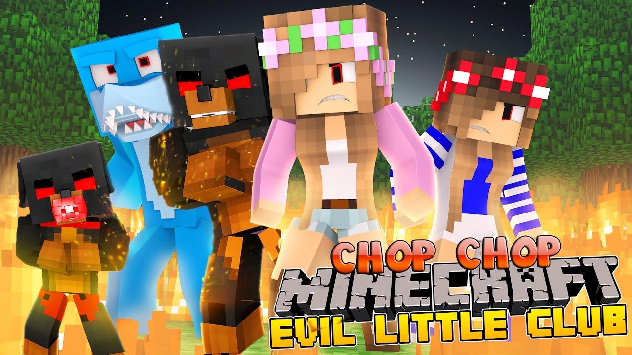 Minecraft chop chop evil little club battle youtube - The little club ...