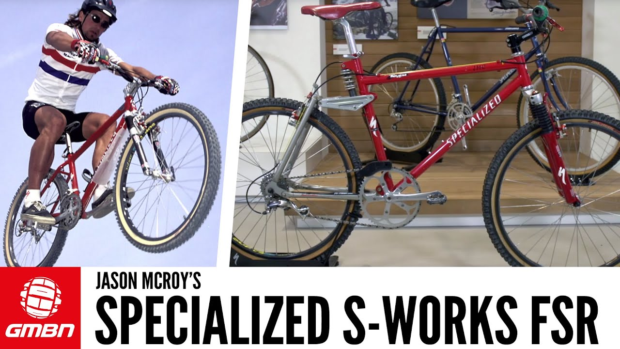 Jason McRoy's Specialized S-Works FSR – Find Out About A Mountain Biking  Legend