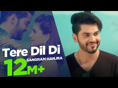 Sangram Hanjra New Song |  Tere Dil Di | Punjabi Songs 2018 | Japas Music