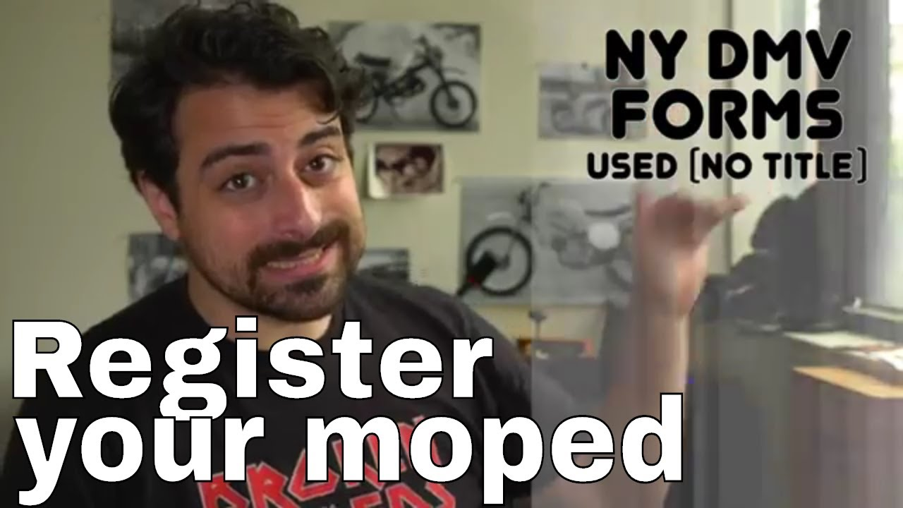 How To Register A Moped In Ny Youtube