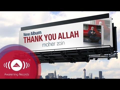 Maher Zain - Thank You Allah | Album Advert