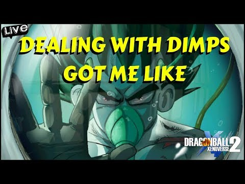 DRAGON BALL XENOVERSE 2 DIMPS NEED TO QUIT PLAYING US FAX
