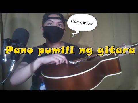 USAPANG GITARA: Pano pumili ng gitara - para sa mga first time bibili