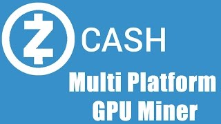 Zcash GPU Miner For Windows - Also Supports Linux AMD & Nvidia Devices