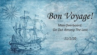 2020/11/01 - Bon Voyage - Go Out Among The Lost