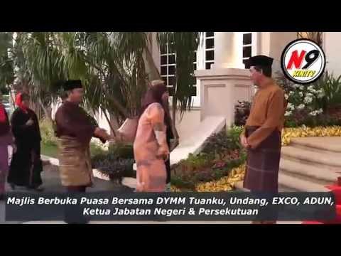 Majlis Berbuka Puasa Bersama DYMM Tuanku Muhriz di Kediaman Rasmi YAB Menteri Besar NS