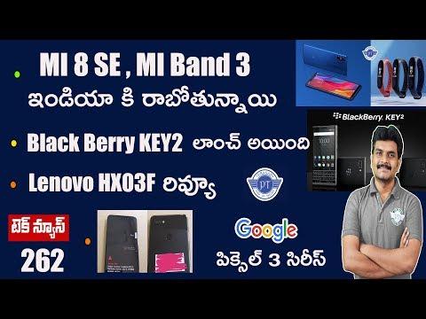 technews 262 Blackberry Key2,Miband 3 & Mi8i India,Oppo Find X Specs etc