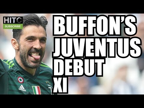 BUFFON'S JUVENTUS DEBUT XI: Where Are They Now?