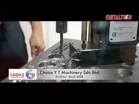 METALTECH Malaysia Exhibition 2017 - Choice Y T Machinery Sdn Bhd