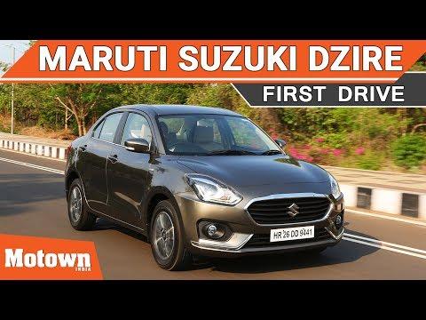 2017 Maruti Suzuki Dzire | First Drive | Petrol & Diesel | Motown India