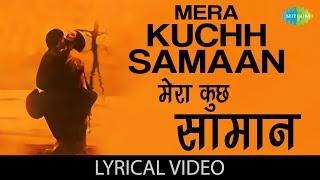 mera-kuch-samaan-with-ijaazat-anuradha