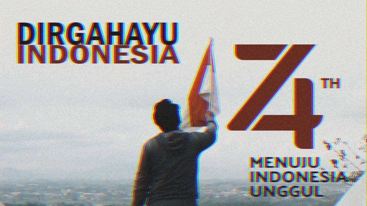 DIRGAHAYU INDONESIA 74TH // MERDEKA!!!!
