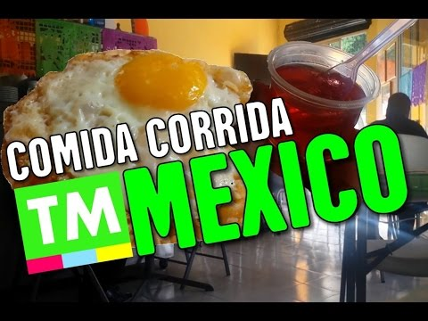 Eating Comida Corrida (Set Lunch), Mexico City | Mexican Food