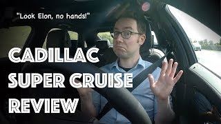 Cadillac Super Cruise review in the 2018 CT6 Platinum