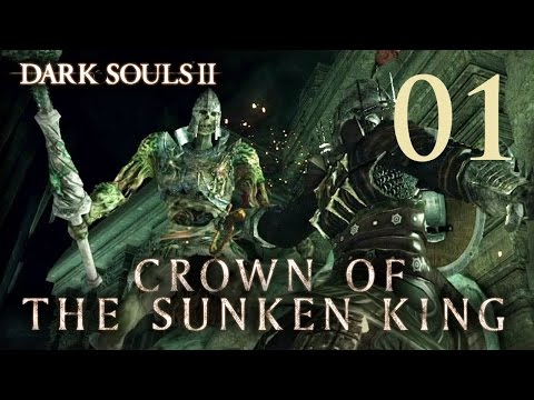 Dark Souls 2 Crown of the Sunken King - Walkthrough Part 1: Shulva, Sanctum City