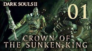Dark Souls 2 Crown of the Sunken King - Gameplay Walkthrough Part 1: Shulva, Sanctum City