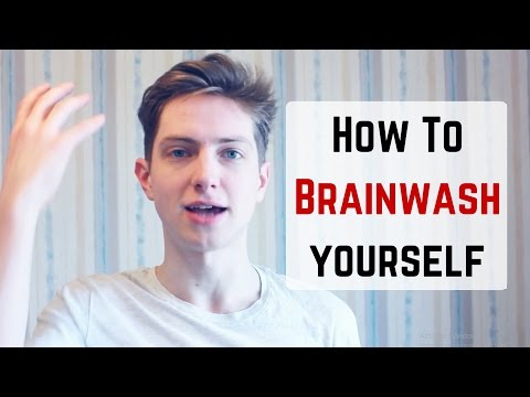 How to brainwash yourself,  What is brainwashing