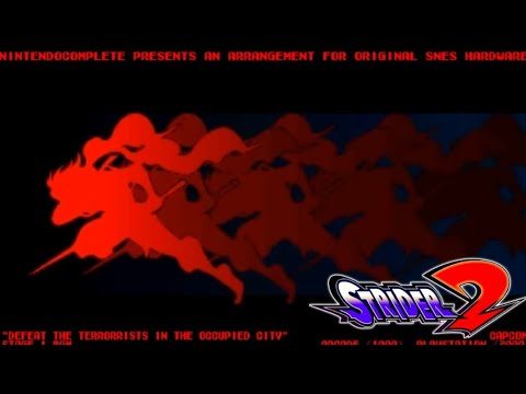 ♫DEFEAT THE TERRORISTS IN THE OCCUPIED CITY (Strider 2) SNES Arrangement - NintendoComplete