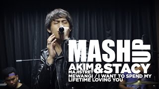 Akim & The Majistret / Stacy - Mewangi My Lifetime #MashUpHotFM