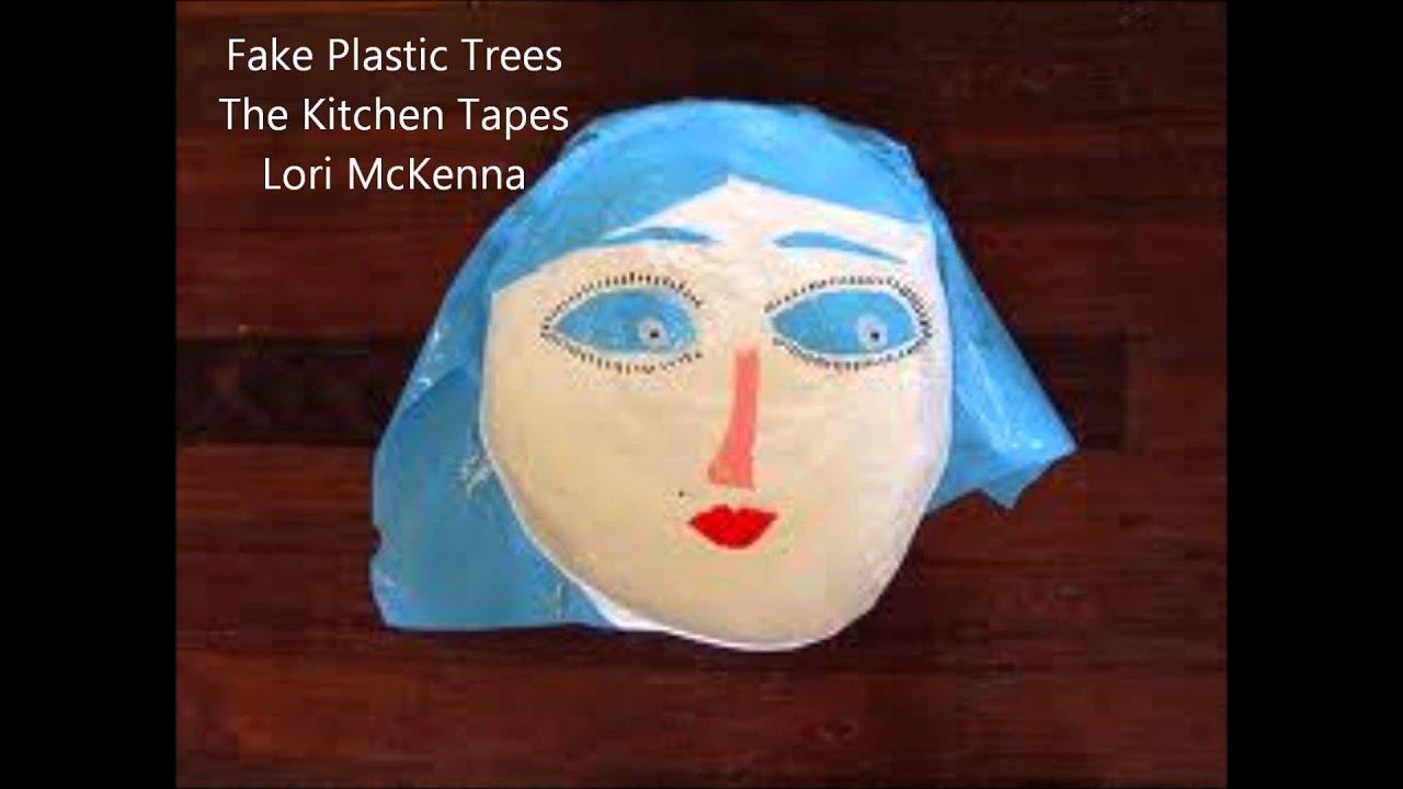 Fake Plastic Trees The Kitchen Tapes Lori McKenna - YouTube