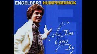 AS TIME GOES BY  ~ ENGELBERT HUMPERDINCK