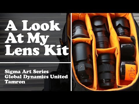 A look at my lens kit - Sigma Art Series, Tamron, Global Dynamics United